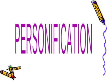 Personification PowerPoint- definition, 2 examples, small