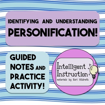 Personification: Guided Notes, Practice Questions, and Poe
