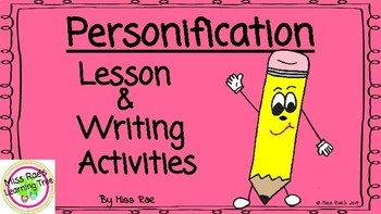 Personification Lesson and Writing Activities