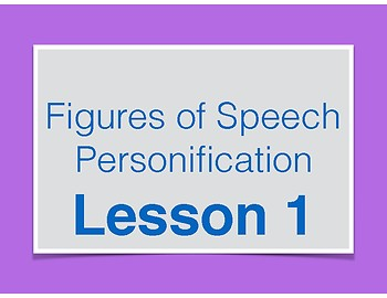 Personification Lessons - Figures of Speech