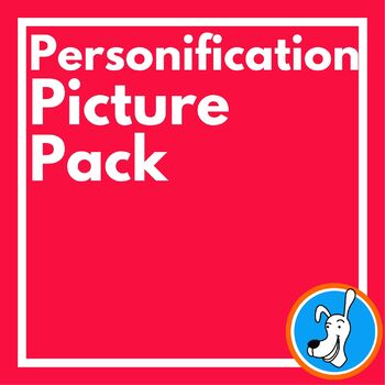 Personification: Personification Picture Pack
