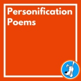 Personification: Poems for Teaching Personification