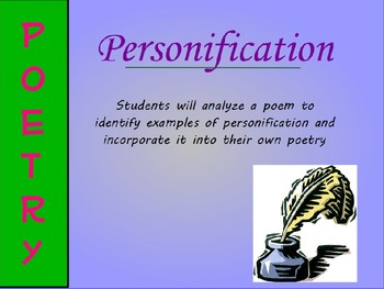 Personification Poetry Mini-Lesson (PowerPoint)