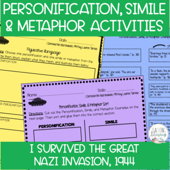 Personification, Simile, & Metaphor Activities-I Survived the Nazi Invasion,1944