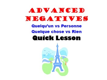 Personne, Rien (Advanced Negatives): French Quick Lesson