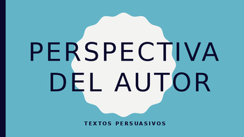 Perspectiva del Autor/ Authors Perspective