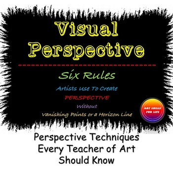 Perspective - 6 Visual Rules