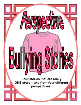 Perspective Bullying Stories