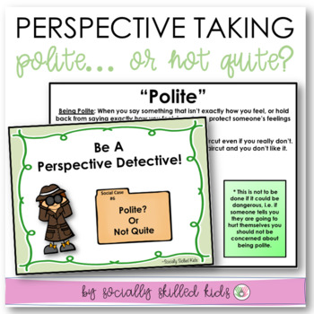 PERSPECTIVE TAKING ACTIVITIES Manners  {Is It Polite? or Not Quite...}