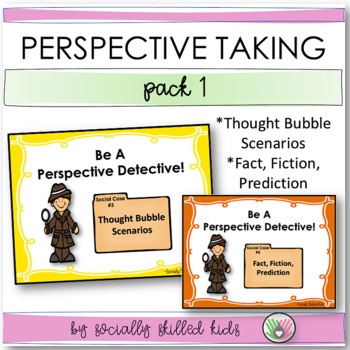 PERSPECTIVE TAKING  and SOCIAL SKILLS ACTIVITIES  Perspective Detective! Pack 1