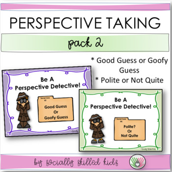 PERSPECTIVE TAKING: Perspective Detective~ Pack 2