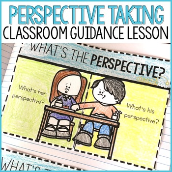 Perspective Taking Classroom Guidance Lesson for School Counseling