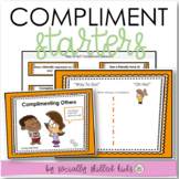 SOCIAL SKILLS and PERSPECTIVE TAKING ACTIVITY  Compliment Starters
