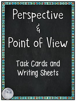 Perspective and Point of View Task Cards and Writing Sheets