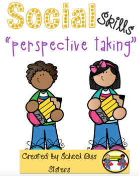 Perspective taking (social skills lesson)