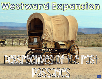 Perspectives from Westward Expansion Paired Passages