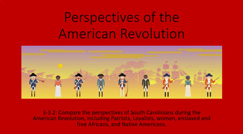 Perspectives of the American Revolution PowerPoint and Notes pages