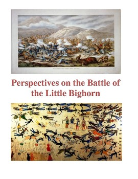 Perspectives on the Battle of the Little Bighorn