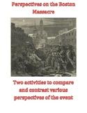 Perspectives on the Boston Massacre
