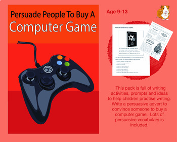 Persuade People To Buy A Computer Game (9-13 years)