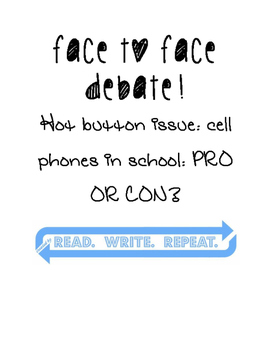 Persuasion: Face-to-Face Debate: Should Cell Phones Be All