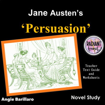 Persuasion- Jane Austen Teacher Text Guide and Worksheets