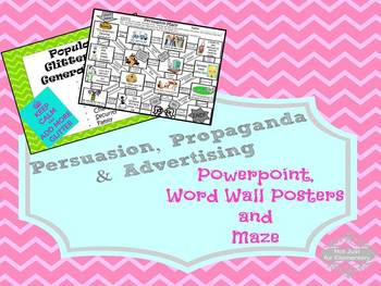 Persuasion, Propaganda, & Advertising Powerpoint, Word Wall Posters, and Maze