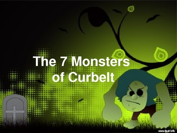 """Persuasion Techniques- """"7 Monsters of Curbelt"""""""