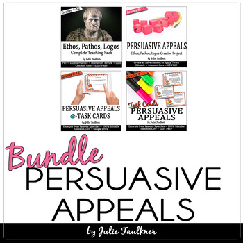 Persuasive Appeals BUNDLE, Ethos/Pathos/Logos, Lecture, Project, Task Cards