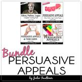 Persuasive Appeals, BUNDLE for Ethos, Pathos, Logos Unit