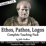 Ethos, Pathos, Logos: Persuasive Appeals Complete Teaching Pack