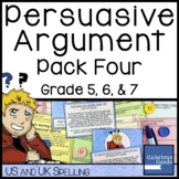 Persuasive Argument Writing  Prompt Pack Four
