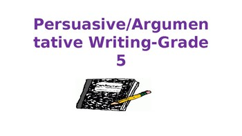 Persuasive Argumentative Writing