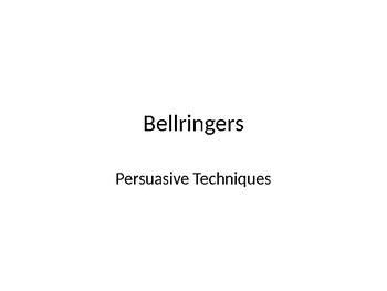 Persuasive Bellringers