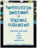 Persuasive Devices and Logical Fallacy Lessons and Materia