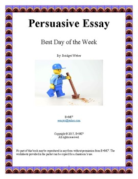 Persuasive Essay: Best Day of the Week