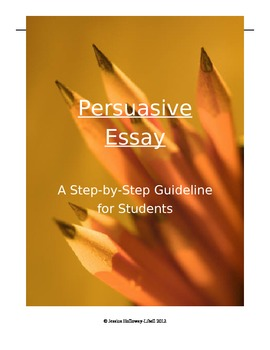 Persuasive Essay: Complete Packet (Guidelines, Planning Guide, Rubric)