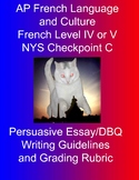 Persuasive Essay/DBQ Writing Guidelines and Grading Rubric