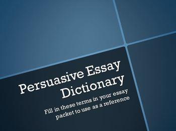 Persuasive Essay Dictionary