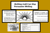 """Persuasive Writing; """"Nothing Gold Can Stay"""" Printables; RACE, differentiated"""