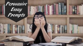 Persuasive Essay Prompts