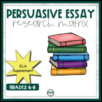 Persuasive Essay Research Matrix By The Curriculum Nerd  Tpt Persuasive Essay Research Matrix Sample Essay Proposal also High School Admission Essay Examples  Sample Of Synthesis Essay