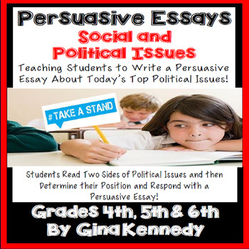 Persuasive Essay Social & Political Issues Writing Projects