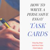 Persuasive Essay Task Cards