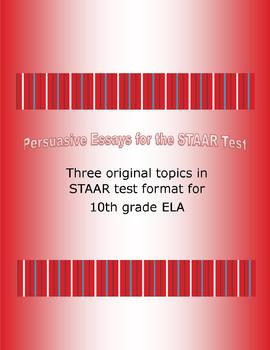 Persuasive Essay Topics for the STAAR Test