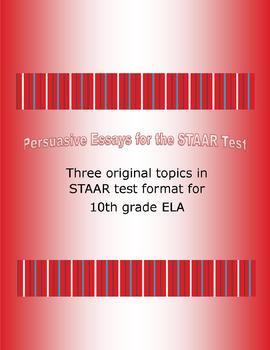 Persuasive Essay Topics for the STAAR Test