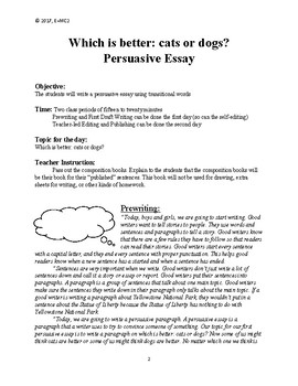 Persuasive Essay: Which is Better, Cats or Dogs?