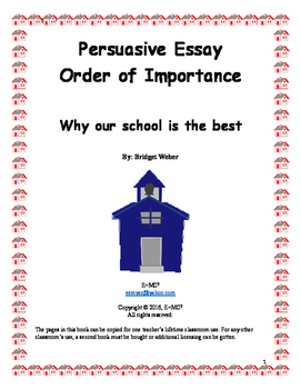 Persuasive Essay: Why our school is the best by TwinEd | TpT