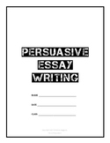 Persuasive Essay Writing Guide