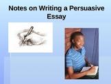 Persuasive Essay Writing PowerPoint Presentation